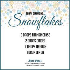 Great Winter Essential Oil Diffuser Recipe! Love SNOWFLAKES.