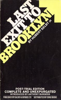Last Exit to Brooklyn Hubert Selby 1970 anthony burgess