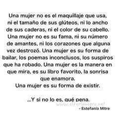 Una Mujer es ... 〽️ Estefania Mitre