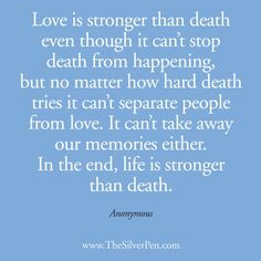 Love is Stronger than Death - Inspirational Picture Quotes About Life Life Quotes Pictures, Inspirational Quotes Pictures, Picture Quotes, Uplifting Quotes, The Words, Quotes To Live By, Me Quotes, Qoutes, Pride Quotes