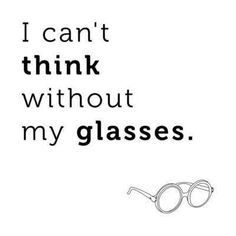 guys who wear glasses quotes