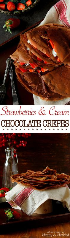 STRAWBERRIES & CREAM CHOCOLATE CREPES - HAPPY&HARRIED