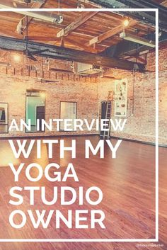 An Interview with My Yoga Studio Owner: How the BE Came to Be