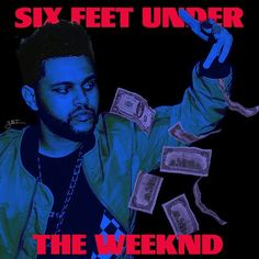 """abelslxonelystar Cover art for """"Six Feet Under"""" that I made. (p.s. if you see this, Abel and you release this song as a single you should use this as the artwork )"""