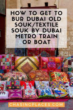 How to Get to Bur Dubai Old Souk/Textile Souk by Dubai Metro Train or Boat Travel Guides, Travel Tips, Travel Hacks, Dubai Hotel, Dubai Trip, Souks In Dubai, Dubai Travel Guide, Bur Dubai, Visit Dubai