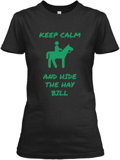 Keep Calm and Hide The Hay Bill
