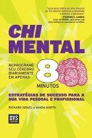 BIBLIOTECA DA FATIMA: Chi mental - Reprograme seu cérebro diariamente em...