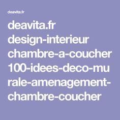deavita.fr design-interieur chambre-a-coucher 100-idees-deco-murale-amenagement-chambre-coucher
