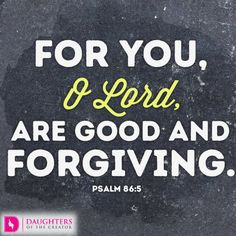 What does it mean to be Forgiven?