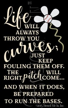 Life Will Always Throw You Curves Inspirational Baseball Quote Stencil | Stencil Me In