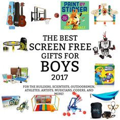 The Best Screen-Free Gifts for Boys 2017
