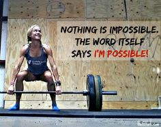 Nothing is Impossible. I'm Possible. - Fitness Motiation