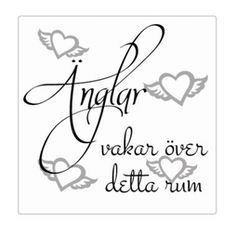 Änglar vakar.. Kakeldekor Swedish Quotes, November 2019, Home Deco, Sayings, Crafts, Angels, Graphics, Decoration Home, Graphic Design