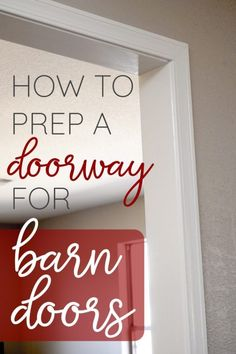 Thinking about installing barn doors? Hold up! Make sure you prep the doorway first! Take a look at this step-by-step guide to transform your doorway to a walkway. Complete with pictures and all the tools you'll need for this DIY project. This easy home renovation can be used for barn doors or any doorway where you want to remove a door. #homerenovation #barndoors #doorway #diy