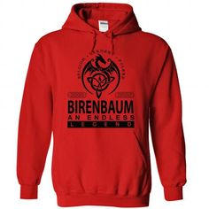 BIRENBAUM an endless legend #name #tshirts #BIRENBAUM #gift #ideas #Popular #Everything #Videos #Shop #Animals #pets #Architecture #Art #Cars #motorcycles #Celebrities #DIY #crafts #Design #Education #Entertainment #Food #drink #Gardening #Geek #Hair #beauty #Health #fitness #History #Holidays #events #Home decor #Humor #Illustrations #posters #Kids #parenting #Men #Outdoors #Photography #Products #Quotes #Science #nature #Sports #Tattoos #Technology #Travel #Weddings #Women