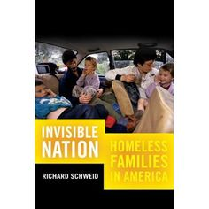 Invisible Nation : Homeless Families in America Homeless Families, Helping The Homeless, Homeless People, Homeless Care Package, Family Life, Book Format, Helping Others, Emergency Shelters, Rest Room