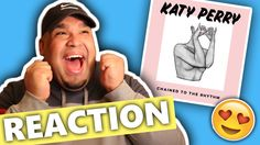 Katy Perry ft. Skip Marley - Chained To The Rhythm [REACTION]