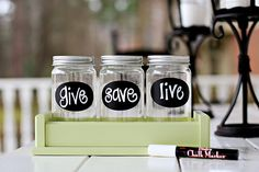 Money Jars from Lil Light O' Mine - give, save, live - easy enough DIY