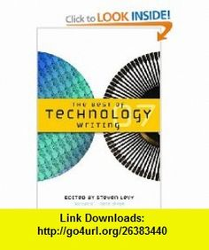 The Best of Technology Writing 2007 (9780472032662) Steven Levy , ISBN-10: 0472032666  , ISBN-13: 978-0472032662 ,  , tutorials , pdf , ebook , torrent , downloads , rapidshare , filesonic , hotfile , megaupload , fileserve