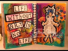 art will set us free -Mixed media journal page