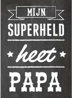 mijn superheld heet papa - Google Search