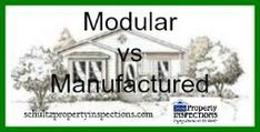 http://schultzpropertyinspections.com/2017/10/modular-vs-manufactured-homes-2/
