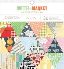"""STUDIO CALICO """"SOUTH OF MARKET"""" 6X6 - WHATS NEW - All Ways Scrapbooking"""