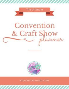 The ultimate craft show planner. Printable PDF.