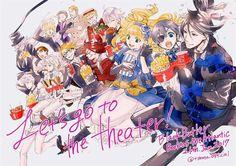 Let's go to the theatre Kuroshitsuji