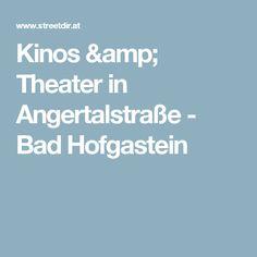 Kinos & Theater in Angertalstraße - Bad Hofgastein Kino Theater, Salzburg, Amp