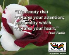 """Beauty Quote of the Week: """"It's beauty that captures your attention; personality which captures your heart."""" - Ivan Panin"""