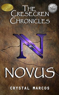 B.R.A.G. Award Winner Cover of Novus (The Cresecren Chronicles, Book 1) by Crystal Marcos