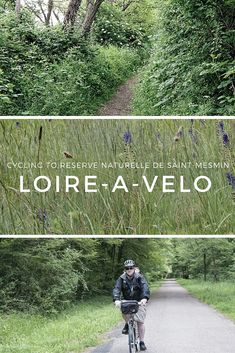 Spend a magical day (or more) exploring the Loire Valley, France nature and chateaux, by bike on the Loire a Velo trail.