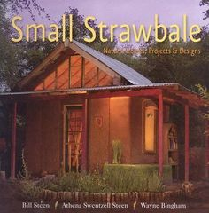 I'd love to have a home made like this. ~ Small strawbale
