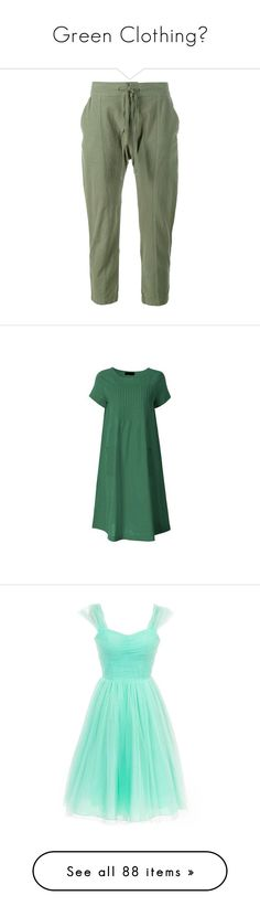 """""""Green Clothing💚"""" by nattiexo ❤ liked on Polyvore featuring pants, capris, bottoms, military green pants, tailored pants, frame denim, cotton trousers, tapered leg pants, dresses and special occasion dresses"""