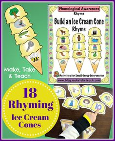 18 Rhyming Ice Cream Cones with 60 rhyming scoops!  Fun way of learning and practicing the skill of rhyme.