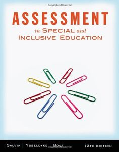 Assessment: In Special and Inclusive #Education/John Salvia, James Ysseldyke, Sara Bolt