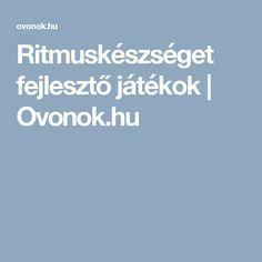 Ritmuskészséget fejlesztő játékok | Ovonok.hu