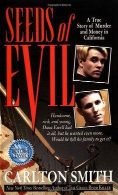 Seeds of Evil (St. Martin's True Crime Library) by Carlton Smith, http://www.amazon.com/dp/0312962851/ref=cm_sw_r_pi_dp_PCu9rb0PEYPGM