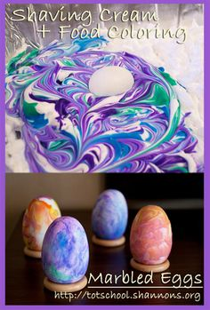 Sometimes it is more fun though to get a little messy. If you use shaving cream and food coloring it will color the egg in the coolest tie dye pattern. You just wipe off the excess shaving cream. Photo courtesy of Tot School.