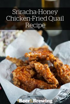 Sriracha-Honey Chicken Fried Quail Recipe