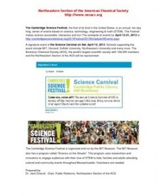 The Cambridge Science Festival 2013 #NESACS Save the Date for the Science Carnival April 13, 2013