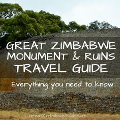 Great Zimbabwe Monument & Ruins travel guide: Everything you need ...
