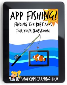 App Fishing! Created using ThingLink - Touch the picture to find the best apps for your classroom