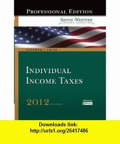 South-Western Federal Taxation 2012 Individual Income Taxes (with HR Block @ Home(TM) Tax Preparation Software CD-ROM) (West Federal Taxation Individual Income Taxes) (9781111825553) William Hoffman, James Smith , ISBN-10: 1111825556  , ISBN-13: 978-1111825553 ,  , tutorials , pdf , ebook , torrent , downloads , rapidshare , filesonic , hotfile , megaupload , fileserve