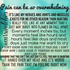 Pain can be overwhelming Chronic Fatigue, Chronic Illness, Mental Illness, Friedreich's Ataxia, Chronic Pain Quotes, Fibromyalgia Pain, Endometriosis, Fibromyalgia Quotes, Pain Scale