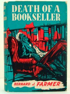 Death of a Bookseller by Bernard J. Farmer. Illustrator?