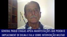 General apoia manifestações que pedem o impeachment de Dilma e fala sobr...
