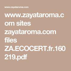 www.zayataroma.com sites zayataroma.com files ZA.ECOCERT.fr.160219.pdf