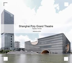 The theatre, located in Jiarding, a district of Shangai, is a massive glass and rectilinear that features circular cutouts and recesse, that are open to the public and exposed to the air. The visual effect of this double walls halps it take on different apparences depending on the time of the day.  The #shanghai Poly Grand Theatre is designed by #tadaoando, the first city's waterscape theatre. pic.twitter.com/aCK4JTcrlx  https://twitter.com/SapienzaSDME?lang=it